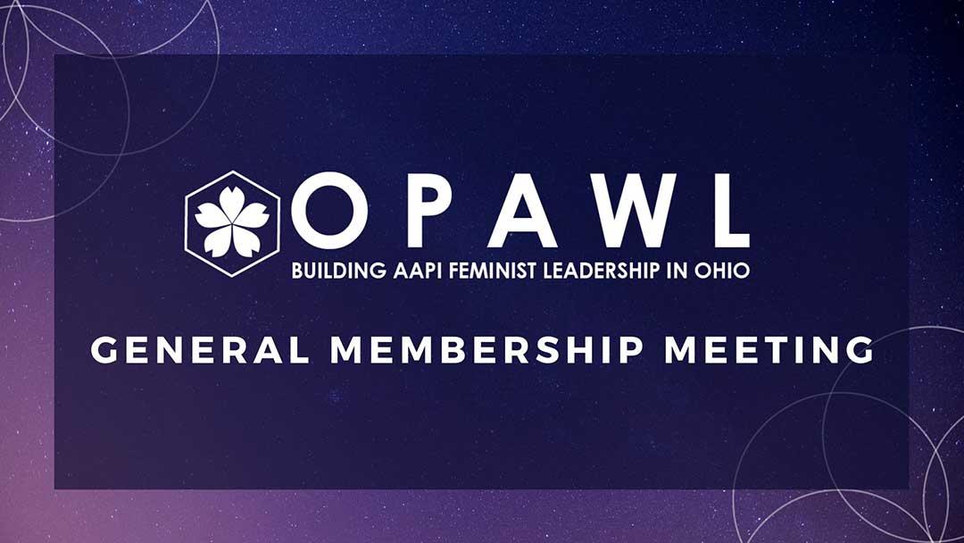 OPAWL General Membership Meeting Graphic