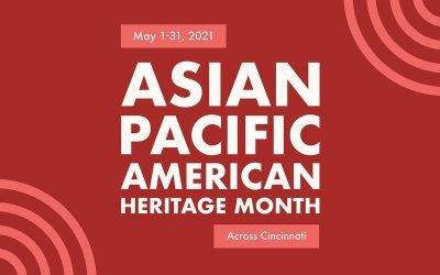 Greater Cincinnati Celebrates Asian Pacific American Heritage Month