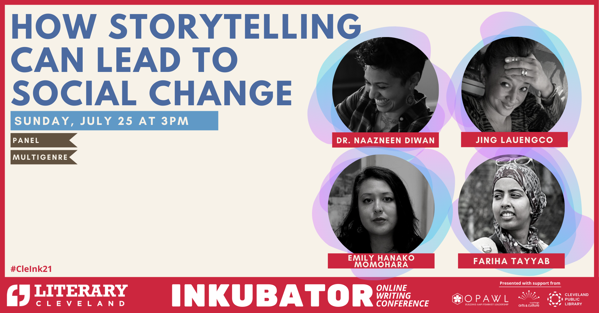 How storytelling can lead to social change, Sunday, July 25 at 3pm, panel, multigenre