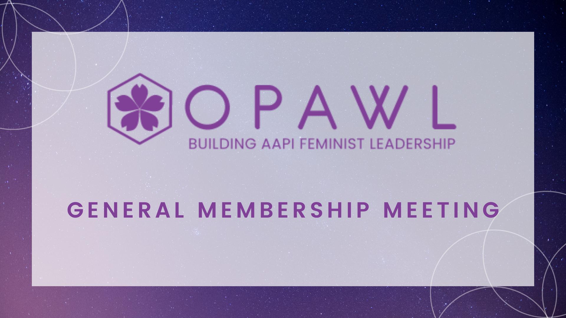 OPAWL general membership meeting